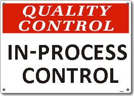 In-Process Quality Control